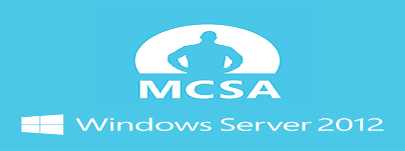 Certificação MCSA – Obtendo a Certificação do Windows Server2012