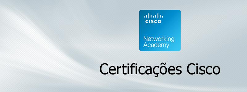 Certificação Cisco – Carreira e exames necessários…